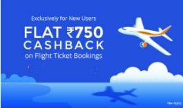 Rs. 750 Cashback On Your First Flight Bookings Paytm Deal